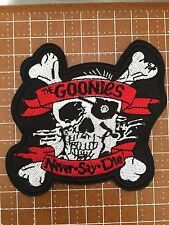 "The Goonies Never say Die Movie Logo 3 1/4"" Embroidered Patch FREE S&H US BUYERS"
