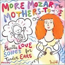 Set Your Life to Music : More Mozart for Mothers-To-Be CD (2000) I-15