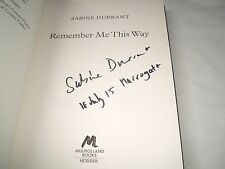 SABINE DURRANT - Remember Me This Way SIGNED + DATED 1/1 Hb - 2014 - CRIME