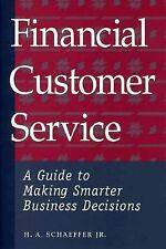 Financial Customer Service: A Guide to Making Smarter Business Decisions