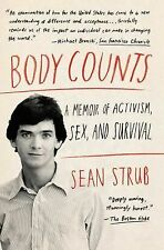 Body Counts : A Memoir of Politics, Sex, AIDS, and Survival by Sean Strub...