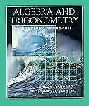 Algebra and Trigonometry : A Graphing Approach by Thomas D. Varberg and Dale...