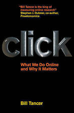 Click: What We Do Online and Why It Matters, Bill Tancer
