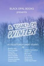 A Touch of Winter : A Collection of Short Stories by Pinkie Paranya, Bobbye...