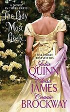 The Lady Most Likely by Connie Brockway/Julia Quinn/Eloisa James (2010, PB) 3921