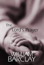 The Lord's Prayer(The William Barclay Library), William Barclay, Good Book