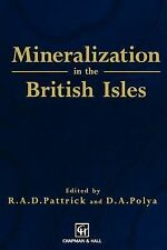 Mineralization in the British Isles (1993, Hardcover)