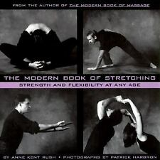 The Modern Book of Stretching: Strength and Flexibility at Any Age