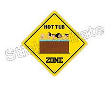 "*Aluminum* Hot Tub Zone Funny Metal Novelty Sign 12""x12"""