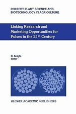 Linking Research and Marketing Opportunities for Pulses in the 21st Century :...