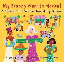 My Granny Went to Market Stella Blackstone Hardcover