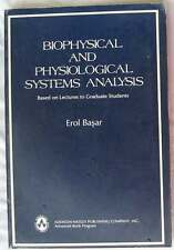 BIOPHYSICAL AND PHYSIOLOGICAL SYSTEMS ANALYSIS - EROL BASAR - ADDISON-WESLEY