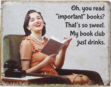 You Read Important Book My Club Drinks TIN SIGN metal poster wine bar decor 1955