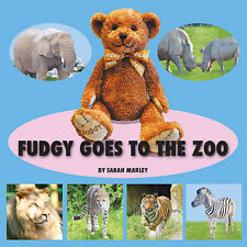 Fudgy Goes to the Zoo, Marley, Sarah, Very Good, Paperback