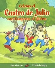 Cuentos para Celebrar / Stories to Celebrate Ser.: Celebra el Cuatro de Julio...