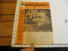 Vintage SOCIAL JUSTICE magazine-- MAY 9, 1938 HORROR IN SPAIN, MUSSOLINI NOW