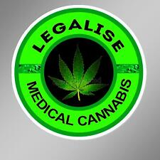 Legalise Medical Cannabis decal bumper sticker. legal marijuana weed 75 mm