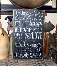 PRIMITIVE SIGN~~CUSTOM~~WEDDING~~THE ONE I LOVE~~HAPPILY EVER AFTER~~LAUGH WITH