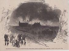 1877  --  SAINT OUEN  INCENDIE FABRIQUE D HUILE DE M. SCHMIDT  13-14 FEV   3K188