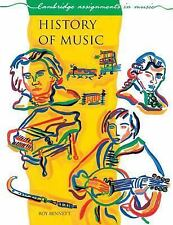 Cambridge Assignments in Music Ser.: History of Music by Roy Bennett (1987,...