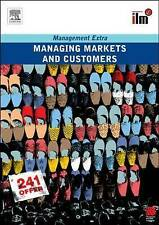 Managing Markets and Customers: Revised Edition (Management Extra), Elearn, Very