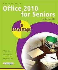 Office 2010 for Seniors for the Over 50s In Easy Steps,Price, Michael,New Book m