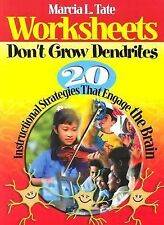 Worksheets Don't Grow Dendrites: 20 Instructional Strategies That Engage the Bra