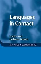 Key Topics in Sociolinguistics: Languages in Contact by Umberto Ansaldo and...