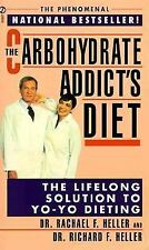 G, The Carbohydrate Addict's Diet: The Lifelong Solution to Yo-Yo Dieting (Signe
