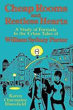 Cheap Rooms and Restless Hearts : A Study of Formula in the Urban Tales of...