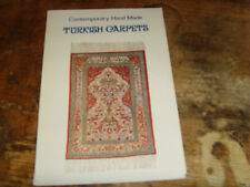 Contemporary Hand Made Turkish Carpets softcover book 95 pages with photos GUC