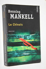 Le chinois - Henning Mankell - Points Policier n° 2936