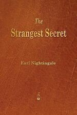 The Strangest Secret by Earl Nightingale (2013, Paperback)