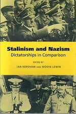 KERSHAW STALINISM AND NAZISM DICTATORSHIPS IN COMPARISON REPRINT EDITION PB 2000