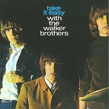 THE WALKER BROTHERS Take It Easy With CD NEW RE WATER 219 1960s pop rock oop