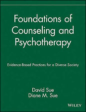 Foundations of Counseling and Psychotherapy: Evidence Based Practices for a...