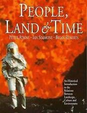 People, Land and Time: An Historical Introduction to the Relations Between Lands