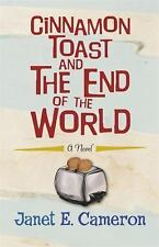 Cinnamon Toast and the End of the World - Cameron, Janet E. - Paperback