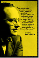 MURRAY ROTHBARD ART QUOTE PRINT PHOTO POSTER GIFT ECONOMICS ANARCHO-CAPITALISM