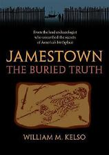 Jamestown, the Buried Truth, William M. Kelso, Good Book