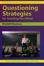 Questioning Strategies for Teaching the Gifted (Practical Strategies Series in G