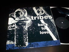 """2 Tribes """"Back To Love"""" 12""""G/F limited edition Compulsion – PULSX 2 Uk 1992"""