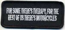 FOR SOME THERES THERAPY - THE REST MOTORCYCLES EMBROIDERED PATCH
