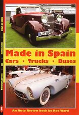 Book - Made in Spain - Cars Trucks Buses Hispano Suiza Pegaso Seat Authi Santana