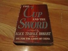 1942 THE CUP AND THE SWORD Alice Tisdale Hobart BOBBS MERRILL HC/DJ     58
