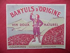 Ancienne étiquette de VIN BANYULS COLOMINES  . french wine label