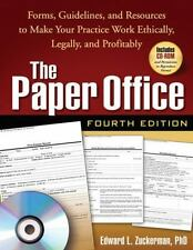 The Paper Office, Fourth Edition: Forms, Guidelines, and Resources to Make Your