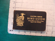 Vintage book: WATER BIRDS bird guide 1913, Chester Reed, 246 pages.
