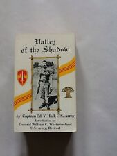Valley of the Shadow by Captain Ed.Y.Hall, U.S. Army
