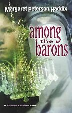 Among the Barons 4 by Margaret Peterson Haddix (2003, Hardcover)